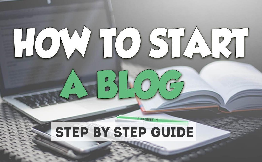 HOW TO TRULY START A BLOG